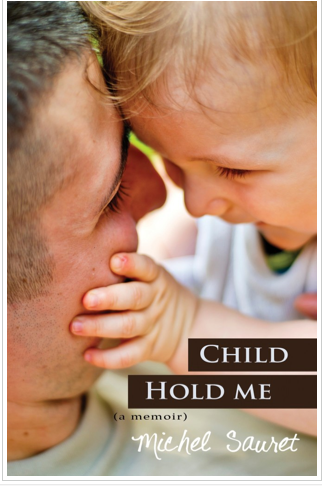 Child Hold Me by Michel Sauret