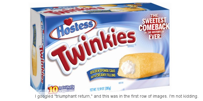 The sweetest comeback ever. Besides Twinkies.
