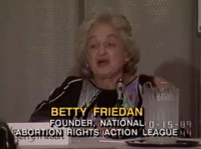 Betty Friedan helpd found NARAL