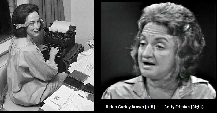 Helen Gurley Brown and Betty Friedan