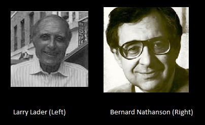 Image: Larry Lader and Bernard Nathanson. Both men worked against the feminist pro-life movement to push abortion on women.