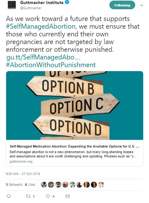 Guttmacher promotes self managed abortion Oct 27 2018