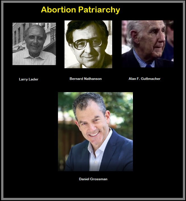 Image: Abortion Patriarchy Daniel Grossman, Alan Guttmacher, Bernard Nathanson and Larry Lader