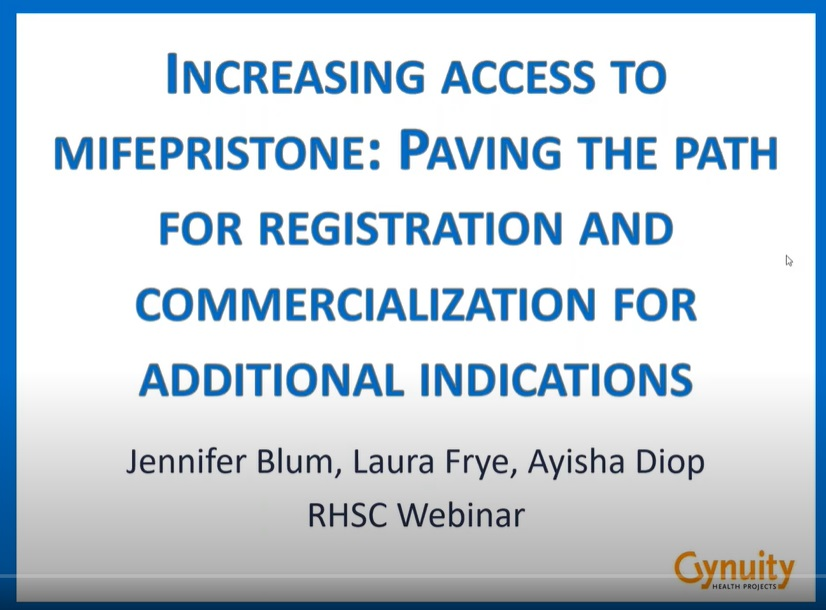 Gynuity webinar Increasing Access To Mifepristone