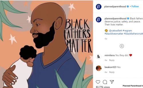 Planned Parenthood is duplicitous in stating 'Black Fathers Matter'