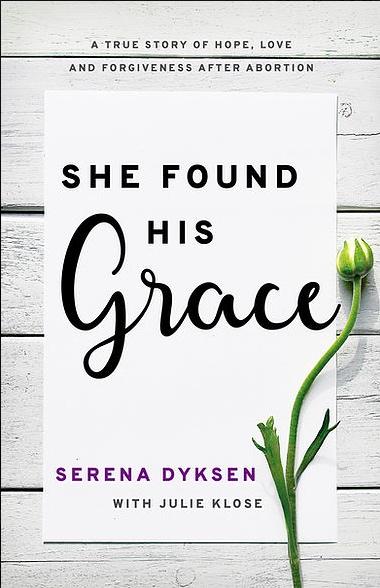serena dyksen book she found his grace