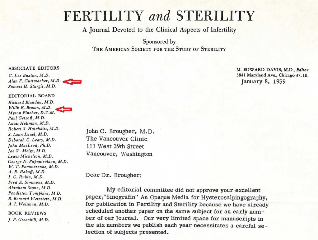 ACOG prez Willis E Brown worked with Alan F Guttmacher on Fertility and Sterility